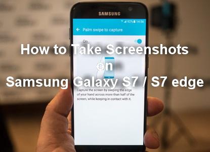 how-to-take-screenshots-on-samsung-galaxy-s7
